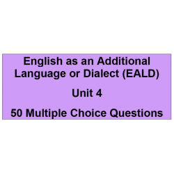 Multiple choice questions - English as an additional language or dialect Unit 4