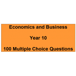 Multiple choice questions - Economics and Business Year 10