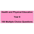 Multiple choice questions - Health and Physical Education Year 8