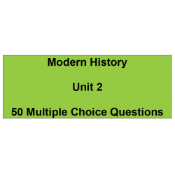 Multiple choice questions - Modern History Unit 2