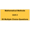 Multiple choice questions - Mathematical Methods Unit 2