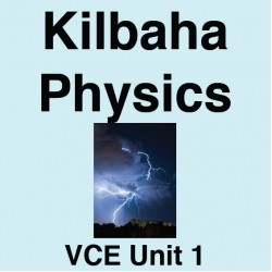 2017 Kilbaha Physics VCE Unit 1 - Licence for 2017