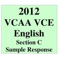 2012 VCAA VCE English Section C Sample Response