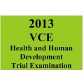 2013 VCE Health and Human Development Trial Exam