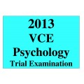 2013 VCE Psychology Trial Exam Units 3 and 4