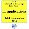2014 VCE Information Technology Applications Trial Examination