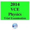 2014 VCE Physics Trial Examination Units 3 and 4