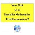 2014 VCE Specialist Mathematics Trial Examination 2