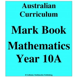 Australian Curriculum Mathematics Year 10A - Mark Book