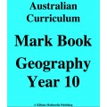 Australian Curriculum Geography Year 10 - Mark Book