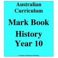 Australian Curriculum History Year 10 - Mark Book