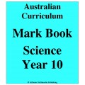 Australian Curriculum Science Year 10 - Mark Book