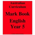 Australian Curriculum English Year 5 - Mark Book
