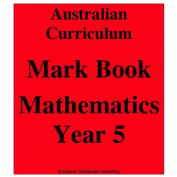 Australian Curriculum Mathematics Year 5 - Mark Book