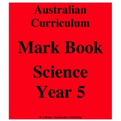 Australian Curriculum Science Year 5 - Mark Book