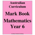 Australian Curriculum Mathematics Year 6 - Mark Book