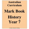 Australian Curriculum History Year 7 - Mark Book