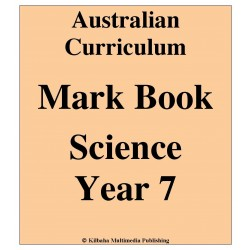 Australian Curriculum Science Year 7 - Mark Book