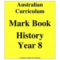 Australian Curriculum History Year 8 - Mark Book