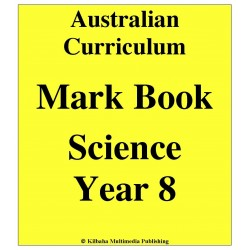 Australian Curriculum Science Year 8 - Mark Book