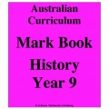 Australian Curriculum History Year 9 - Mark Book