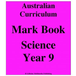 Australian Curriculum Science Year 9 - Mark Book