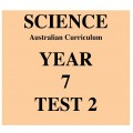 Australian Curriculum Science Year 7 Test 2