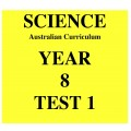Australian Curriculum Science Year 8 Test 1