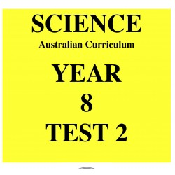 Australian Curriculum Science Year 8 Test 2