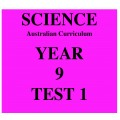 Australian Curriculum Science Year 9 Test 1