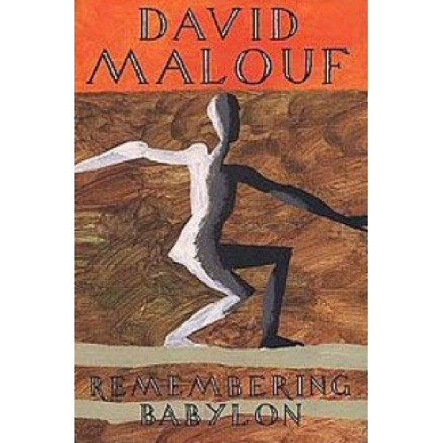 remembering babylon characters Buy remembering babylon by david malouf from amazon's fiction books store  beautiful writing which captures a period and interior life of the characters.
