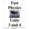 Fast Physics Units 3 and 4